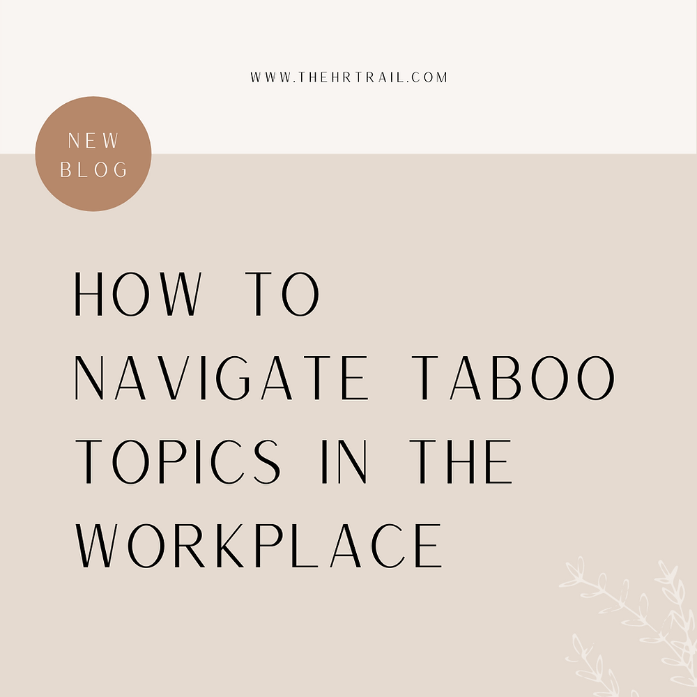 how to navigate taboo topics in the workplace