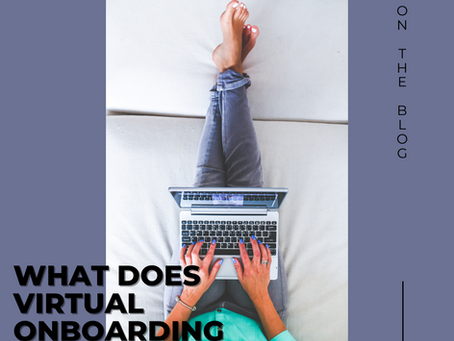 What Does Virtual Onboarding Look Like?