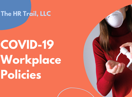 COVID Workplace Policies