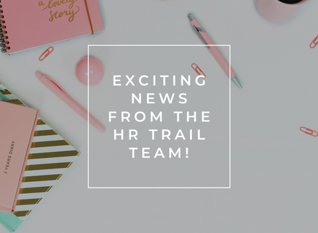 The HR Trail - We've Reached a Milestone!