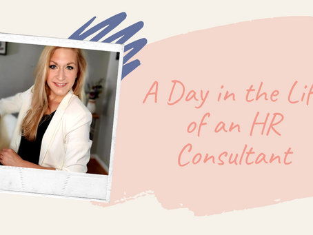 A Day in the Life of an HR Consultant