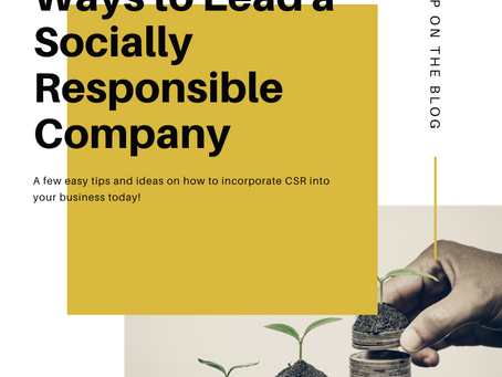 Actionable Ways You Can Lead a Socially Responsible Company