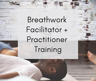 Breathwork Facilitator + Practitioner Tr