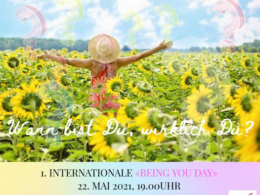1. Internationaler: «Being You Day»