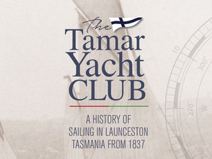 Launch of The Tamar Yacht Club, A History of Sailing in Launceston