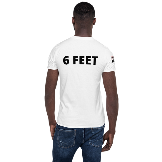 GIMME 6 FEET | IF YOU'RE READING THIS YOU'RE TOO CLOSE | t shirt
