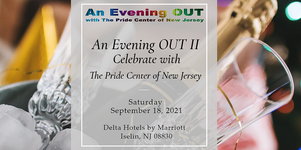 An Evening OUT II Celebrate with The Pride Center