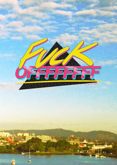 Fuck Offffffffff