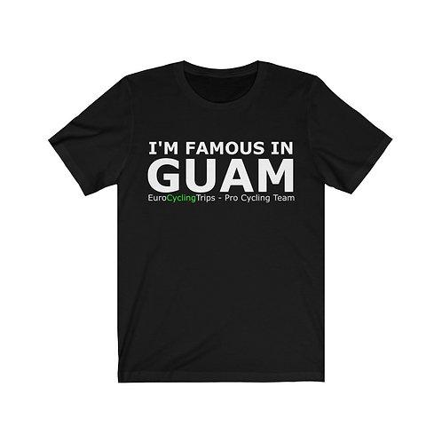 Famous in GUAM T-Shirt