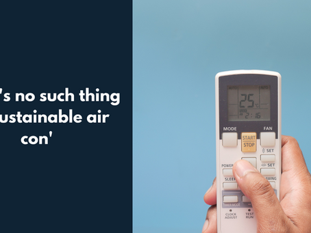 No such thing as sustainable air con