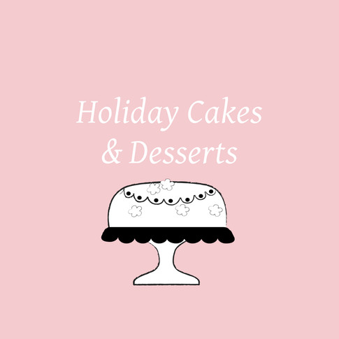 Holiday Cakes & Desserts