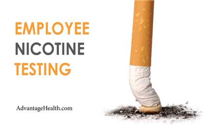 Employee Nicotine Testing