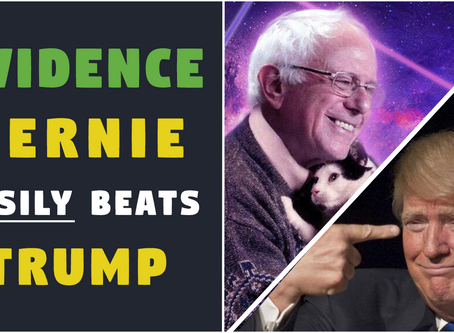 Evidence BERNIE Would EASILY BEAT TRUMP