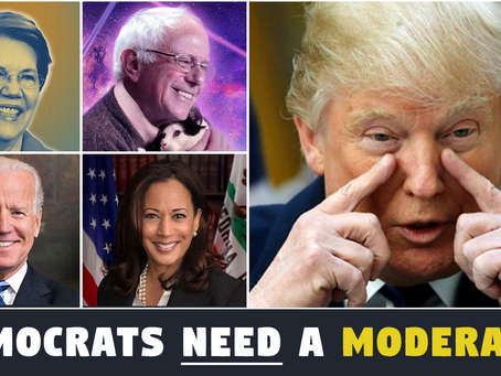 Do Democrats NEED a Moderate in 2020? NOPE!