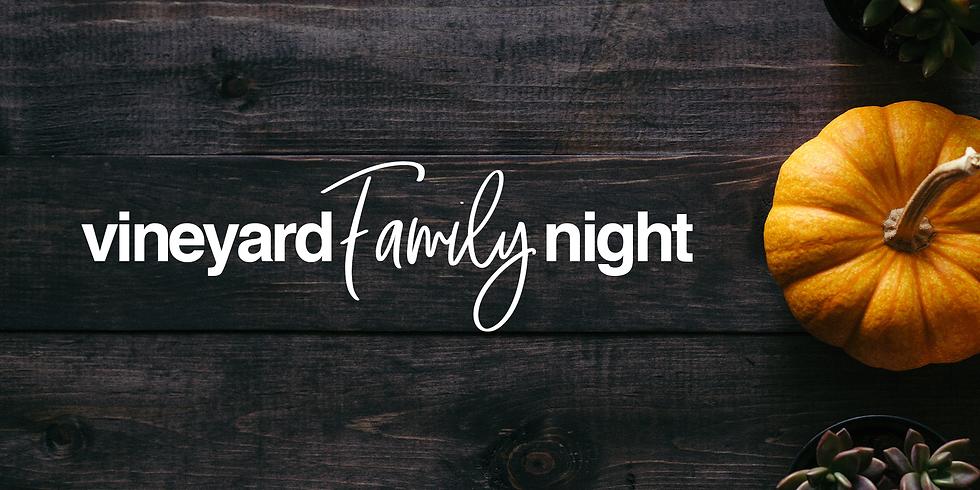 Vineyard Family Night