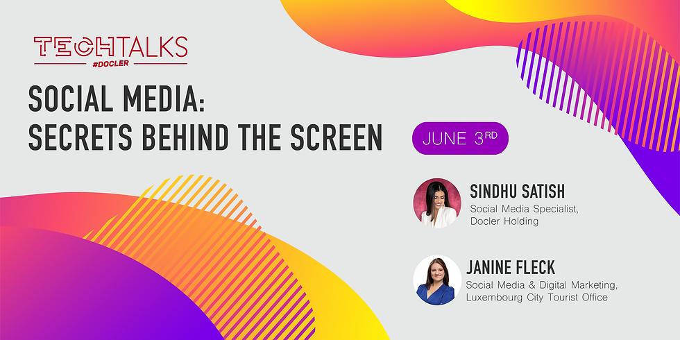 Social Media: Secrets Behind the Screen
