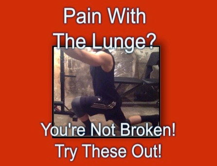 Pain with the lunge? You are not broken!