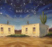 Blue Cactus Album Cover.jpg