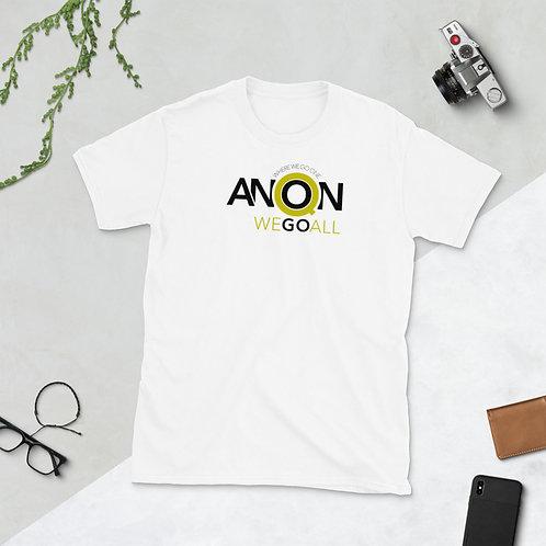 Q - WHERE WE GO ONE WE GO ALL - Unisex T-shirt (Yellow logo)