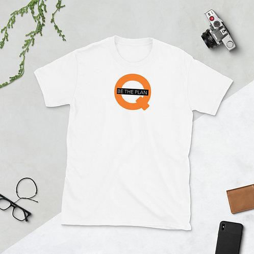 Q - BE THE PLAN - Unisex T-Shirt (Orange logo)