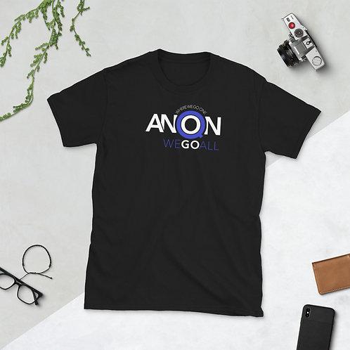Q - WHERE WE GO ONE WE GO ALL - Unisex T-shirt (Blue logo)