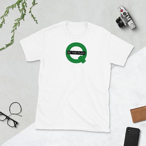 Q - BE THE PLAN - Unisex T-Shirt (Green logo)