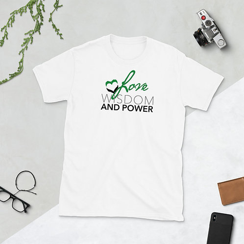 LOVE, WISDOM AND POWER - Unisex T-shirt (Green logo)