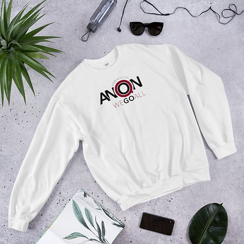 Q - WHERE WE GO ONE WE GO ALL - Unisex Sweatshirt