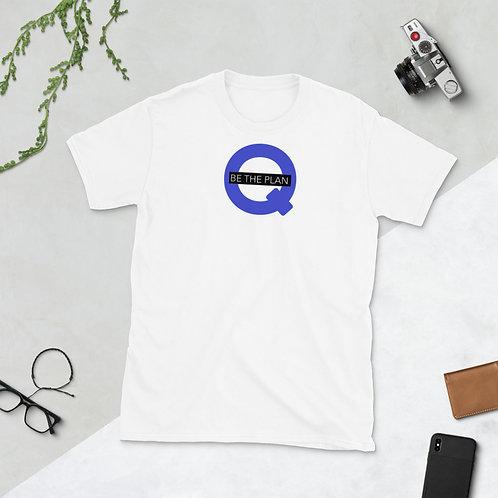 Q -BE THE PLAN - Unisex T-Shirt (Blue logo)