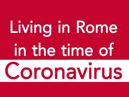 Living in Rome in the Time of Coronavirus