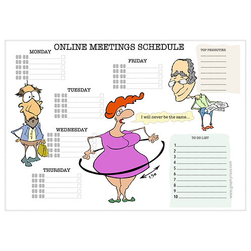 "5004. Printable Weekly Online Meetings Schedule ""I will never be the same"""