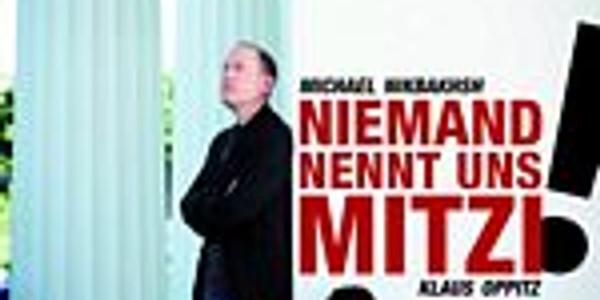Nikbash und Oppitz Niemand nennt uns Mitzi