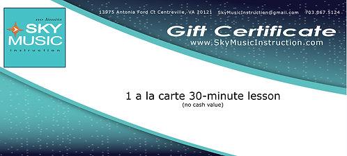 1 a la carte 30-minute lesson GIFT CERTIFICATE