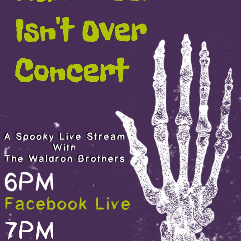 Halloween Isn't Over Concert