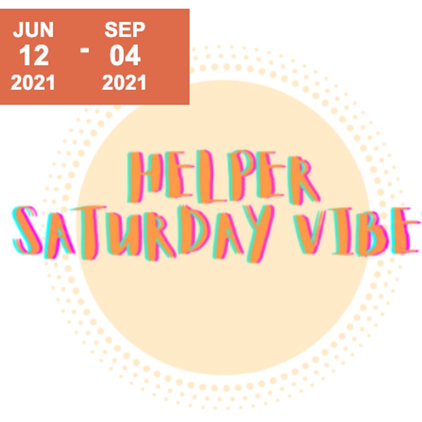Helper Saturday Vibes