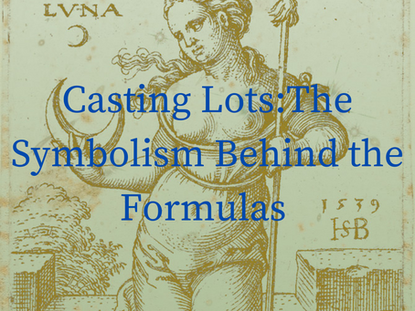 Casting Lots: The Symbolism Behind the Formulas