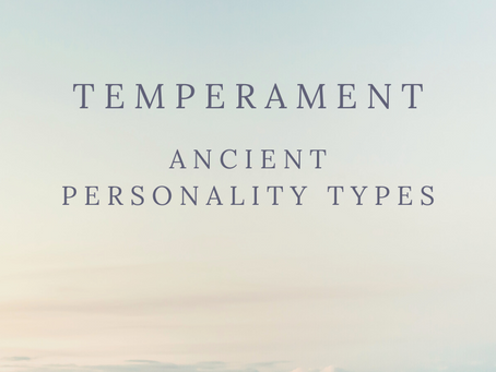 Temperament: Ancient Personality Types