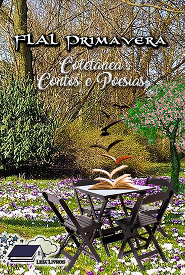 FLAL Primavera - Coletânea Contos e Poesias