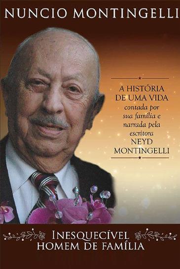 Núncio Montingelli - Inesquecível homem de família