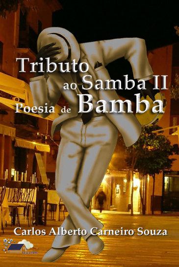 Tributo ao Samba II - Poesia de Bamba