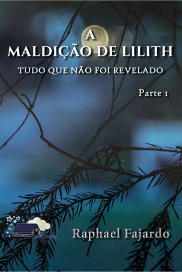 A Maldição de Lilith - Tudo que Não Foi Revelado