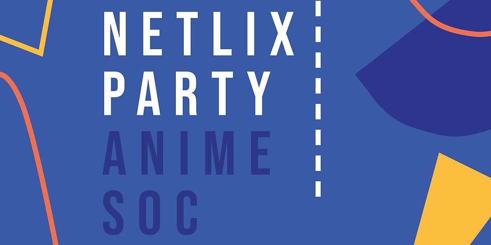 Anime Society Netflix Party