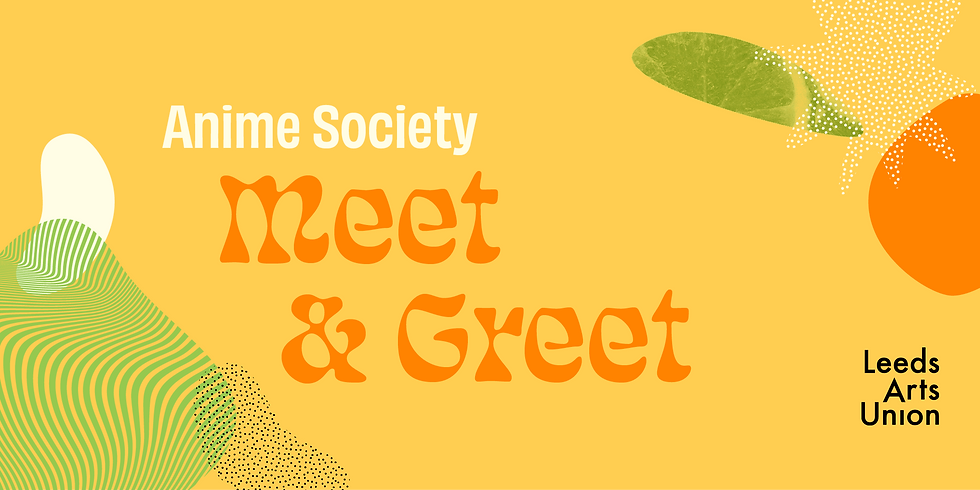 Freshers 21: Anime Society Meet & Greet