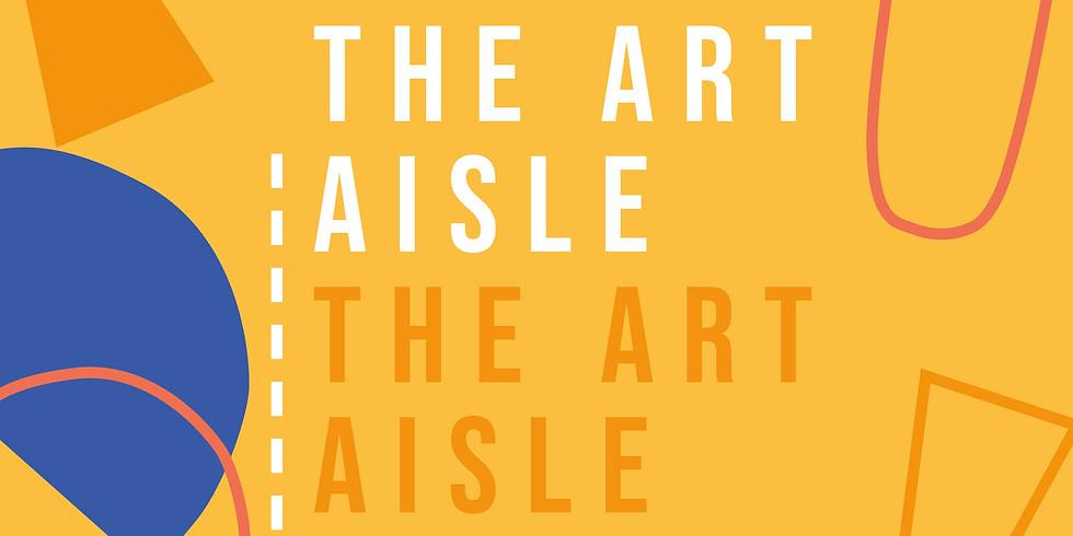 The Art Aisle Launch