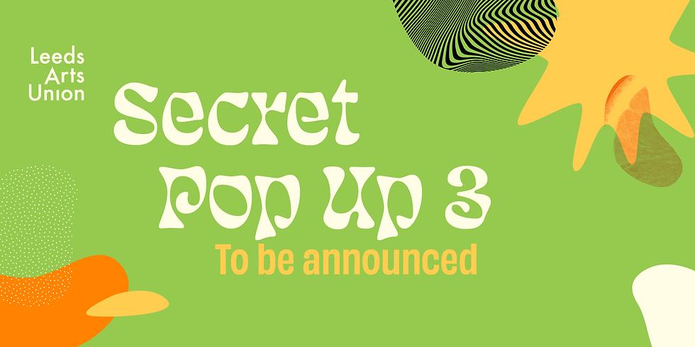 Freshers 21: Secret Pop Up #3