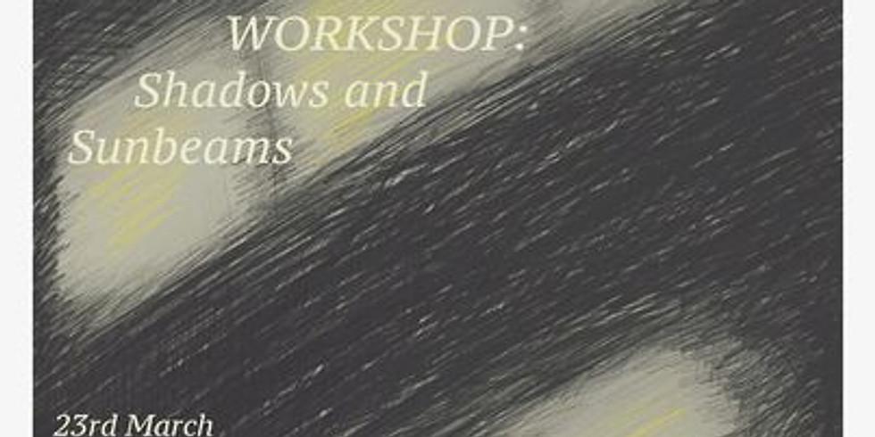 Zine Workshop - Shadows & Sunbeams