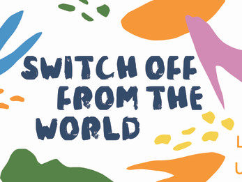 Switch off from the world | Day 7 | Welfare Fortnight