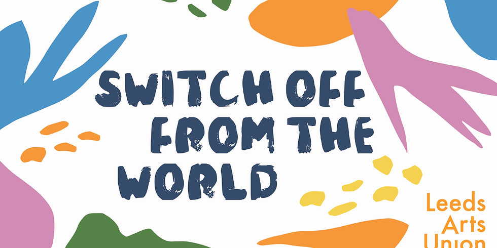 Switch Off from the World