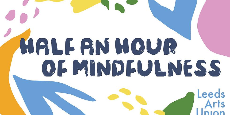 Half an Hour of Mindfulness