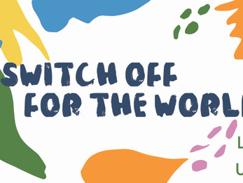 Switch Off for the World | Day 6 | Welfare Fortnight